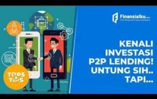 VIDEO Ini Dia Risiko P2P Lending - Finansialku