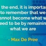 Kata-kata Bijak Max DePree Menjadi Apa yang Kita Inginkan - Finansialku