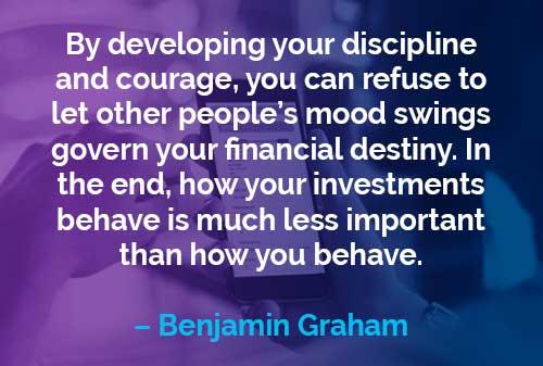 Kata-kata Motivasi Benjamin Graham Disiplin dan Keberanian - Finansialku