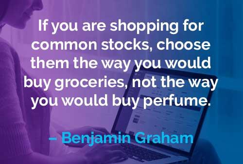 Kata-kata Motivasi Benjamin Graham: Belanja Saham