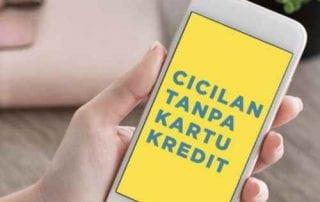 5 Tips Aman Mengajukan Cicilan Tanpa Kartu Kredit - Finansialku