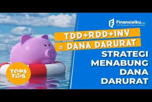 VIDEO Strategi Jitu Siapkan Dana Darurat