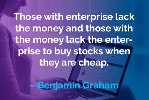 Kata-kata Motivasi Benjamin Graham Perusahaan dan Uang - Finansialku