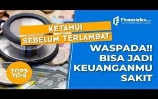 VIDEO_ Waspada! Bisa Jadi Keuanganmu Sakit (FREE FINANCIAL HEALTH CHECK UP)