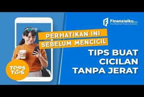 VIDEO_ Tips Cicilan Aman