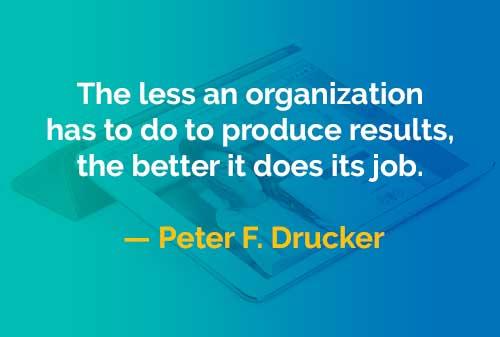 Kata-kata Bijak Peter Drucker Banyak Tugas Organisasi - Finansialku