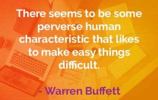 Kata-kata Bijak Warren Buffett Karakteristik Manusia - Finansialku