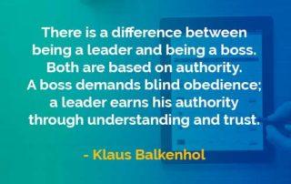 Kata-kata Bijak Klaus Balkenhol Perbedaan Boss dan Pemimpin - Finansialku