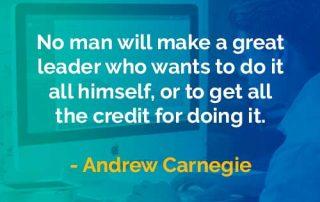 Kata-kata Bijak Andrew Carnegie Menjadi Pemimpin Hebat - Finansialku