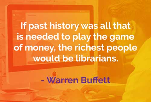 Kata-kata Bijak Warren Buffett Sejarah Masa Lalu - Finansialku