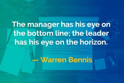 Kata-kata Bijak Warren Bennis Manajer Memperhatikan - Finansialku