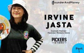 Founder & Money_ Irvine Jasta, Custom Painter dan Pickers Store 00