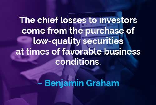 Kata-kata Motivasi Benjamin Graham Kerugian Utama Bagi Investor - Finansialku