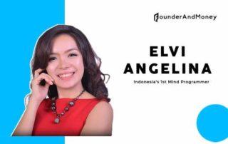 Founder & Money_ Menggali Potensi Diri Sendiri dengan Elvie Angelina 01