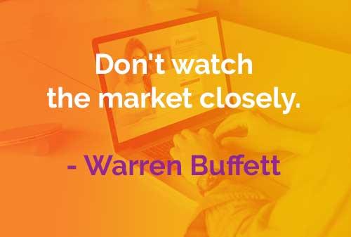 Kata-kata Bijak Warren Buffett Memantau Pasar Dengan Cermat - Finansialku