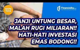 VIDEO_Marak Penipuan Rugi Miliaran!! Ini Ciri-Ciri Investasi Emas Bodong!!