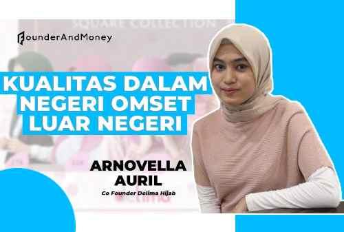 Arnovella Auril_ Gabung Bisnis Delima Hijab Untuk Bangun Pribadi