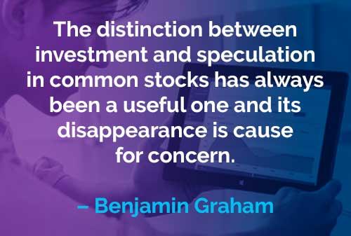 Kata-kata Motivasi Benjamin Graham Investasi dan Spekulasi - Finansialku