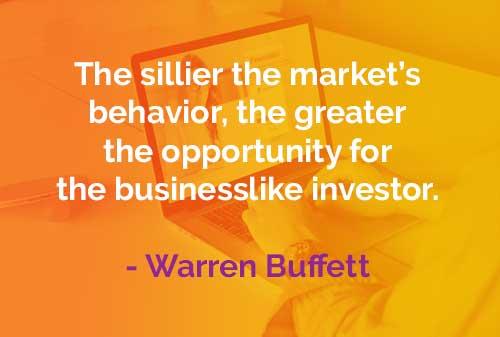 Kata-kata Bijak Warren Buffett Perilaku Pasar Saham - Finansialku