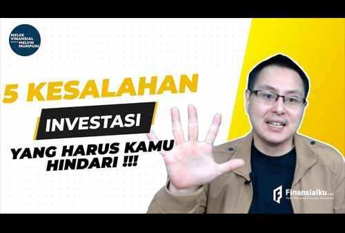 VIDEO_kesalahan Investasi