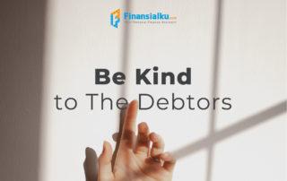 31 Januari 2021 - Be Kind to The Debtors