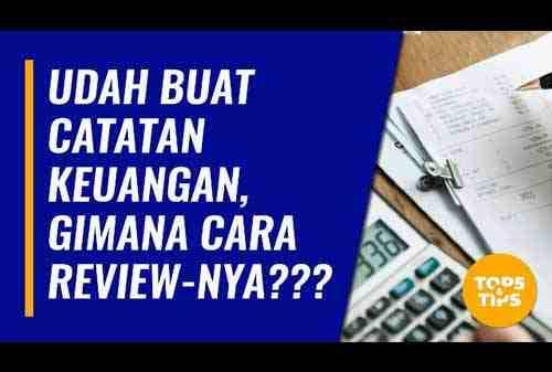 VIDEO_Cara Review Keuangan Setelah Kamu Punya Catatan Keuangan