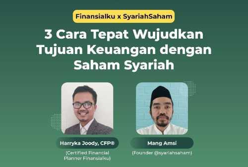 Wujudkan Tujuan Keuangan Syariah Bersama Finansialku dan Syariah Saham 00