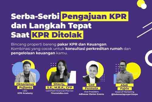 Indonesia Properti Expo Serba-serbi KPR dan Langkah Tepat Saat KPR Ditolak 0