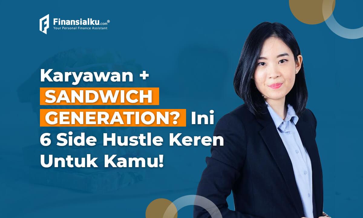 6 Side Hustle Untuk Kamu Si Karyawan + Sandwich Generation