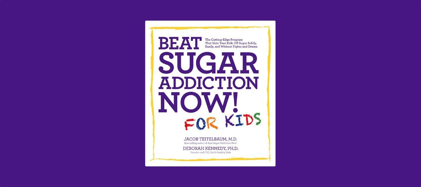 Cutting Edge Program For Children With >> Book Review Beat Sugar Addiction Now For Kids Evolving Wellness