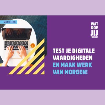Maak werk van morgen test je digitale vaardigheden 1x1