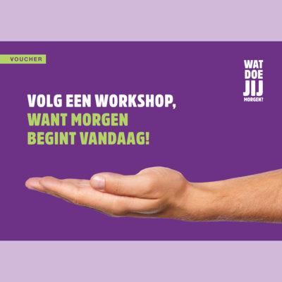 Maak werk van morgen volg een workshop 1x1
