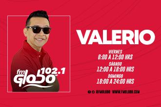 VALERIO ES TU COMPAÑIA POR FM GLOBO 102.1