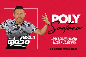 POLY SANTANA POR FM GLOBO 102.1