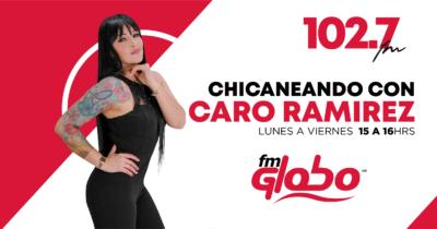 CHICANEANDO CON CARO RAMIREZ