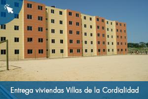 Entrega de 200 viviendas en Villas de la Cordialidad