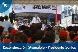 Avances reconstrucción Gramalote -Presidente Juan Manuel Santos