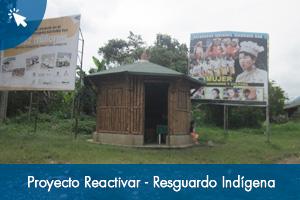 Proyecto Reactivar en el Resguardo Indígena Karmata Rúa en el municipio de Jardín