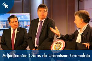Adjudicación Obras de Urbanismo Gramalote
