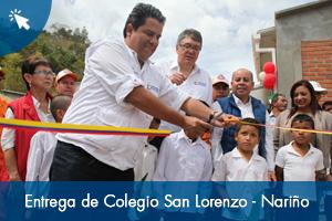 Entrega de Colegio San Lorenzo - Nariño