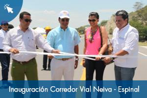Inauguración Rehabilitación Corredor Vial Neiva - Espinal