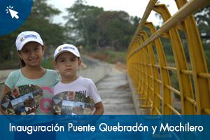 Inauguraciones Puente Quebradón y Mochilero