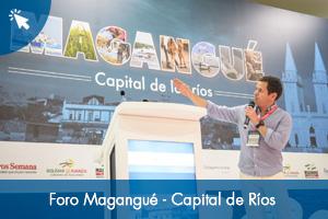 Foro Magangué - Capital de Ríos