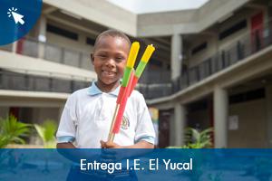 Entrega I.E. El Yucal