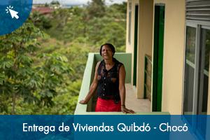 Entrega de Viviendas Quibdó - Chocó