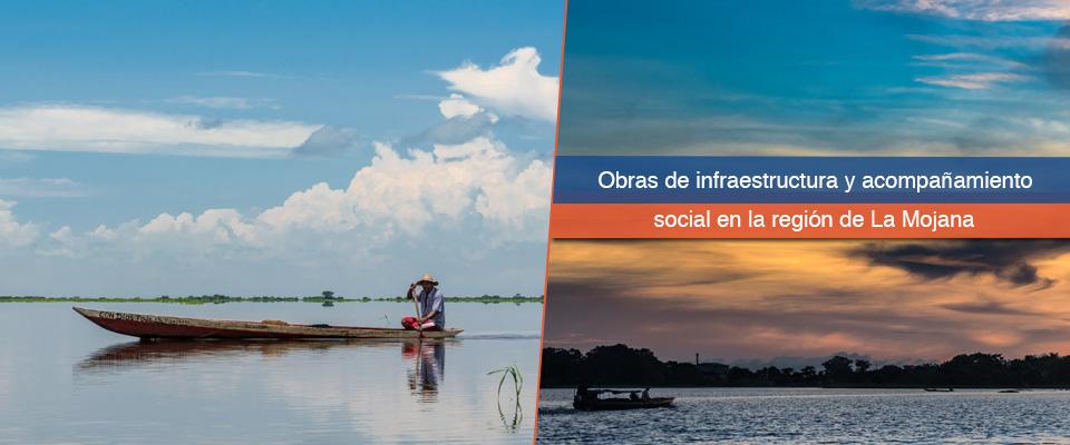 Más de $ 15 mil millones para la región de La Mojana, durante el Gobierno Duque, a través del Fondo Adaptación