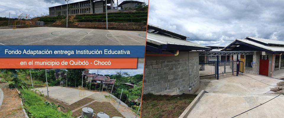 Fondo Adaptación entregó nueva sede educativa para 125 estudiantes en Quibdó