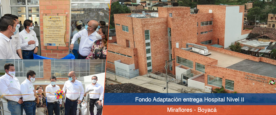 Fondo Adaptación entregó moderno hospital en Miraflores, Boyacá, que ampliará cobertura en la Provincia de Lengupá