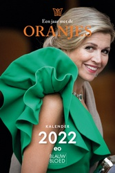 Kalender 2022: Een jaar met de Oranjes
