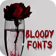 Bloody Font for FlipFont , Cool Fonts Text Free icon